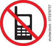 no cell phone sign vector | Shutterstock .eps vector #573378757