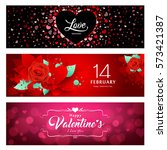 happy valentine's day banners... | Shutterstock .eps vector #573421387