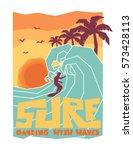 surf. surfer and big wave. surf ... | Shutterstock .eps vector #573428113