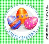 colorful easter eggs on white... | Shutterstock .eps vector #573495463