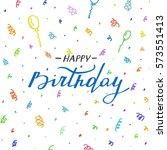happy birthday card. typography ...   Shutterstock .eps vector #573551413