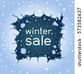 big rectangular blue ice crack... | Shutterstock .eps vector #573582637