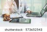 medicine doctor working with... | Shutterstock . vector #573652543