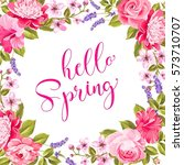 Stock vector tropical flower garland hello spring invitation card with floral frame and calligraphic text 573710707