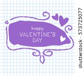 hand drawn frame with hearts...   Shutterstock .eps vector #573725077
