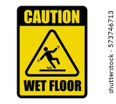 wet floor caution warning sign | Shutterstock .eps vector #573746713