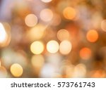 de focused gold and white bokeh ... | Shutterstock . vector #573761743