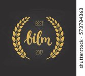 awards of best film with wreath ... | Shutterstock .eps vector #573784363