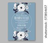 anemone wedding invitation card ... | Shutterstock .eps vector #573814657