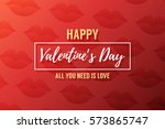 happy valentines day card with... | Shutterstock .eps vector #573865747