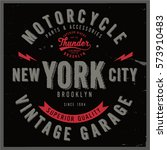 vintage biker graphics and... | Shutterstock .eps vector #573910483