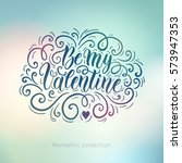 happy valentine's day hand... | Shutterstock .eps vector #573947353