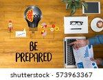 be prepared concept  ...   Shutterstock . vector #573963367