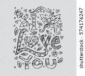 i love you hand lettering... | Shutterstock .eps vector #574176247