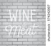 hand drawn lettering slogan on... | Shutterstock .eps vector #574242007
