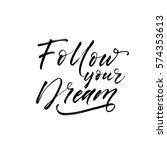 follow your dream postcard.... | Shutterstock .eps vector #574353613