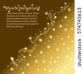 musical background with gold... | Shutterstock .eps vector #574743613