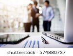 close up of business document... | Shutterstock . vector #574880737