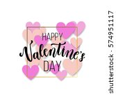 happy valentine's day greeting... | Shutterstock .eps vector #574951117