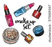 makeup set. lipstick  nail... | Shutterstock .eps vector #575009347