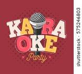 karaoke label sign design with... | Shutterstock .eps vector #575246803