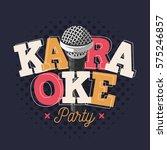 karaoke label sign design with... | Shutterstock .eps vector #575246857
