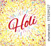 greeting card for happy holi... | Shutterstock .eps vector #575259127