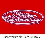 happy valentine's day  vector... | Shutterstock .eps vector #575334577
