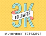3k followers. banner with... | Shutterstock .eps vector #575423917