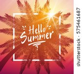 hello summer background with... | Shutterstock .eps vector #575461687