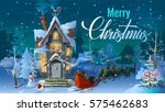 christmas. night of christmas ... | Shutterstock . vector #575462683