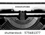 subscriptions typed words on a... | Shutterstock . vector #575681377