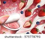 fruity yogurt ads  appetizing... | Shutterstock .eps vector #575778793