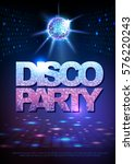 disco ball background. disco... | Shutterstock .eps vector #576220243