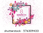 8 march with geometric cristal. ... | Shutterstock .eps vector #576309433