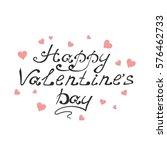 happy valentines day typography ... | Shutterstock .eps vector #576462733