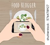 food blogger. hands holding... | Shutterstock .eps vector #576478927