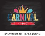 hand drawn 'carnival' as... | Shutterstock .eps vector #576610543