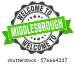 middlesbrough. welcome to... | Shutterstock .eps vector #576664237