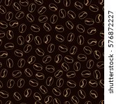 coffee beans seamless pattern... | Shutterstock .eps vector #576872227