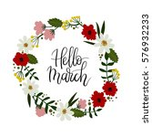 hello march hand lettering... | Shutterstock .eps vector #576932233