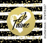 je t'aime postcard. i love you... | Shutterstock .eps vector #576956167