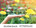 Small photo of Acne Vulgaris words on women hand. nature as background