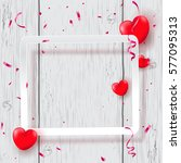 valentine's day. romantic... | Shutterstock .eps vector #577095313