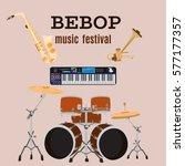 vector set of bebop jazz music... | Shutterstock .eps vector #577177357