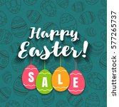 happy easter sale offer  banner ... | Shutterstock .eps vector #577265737
