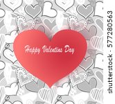 valentines day greetings card... | Shutterstock .eps vector #577280563