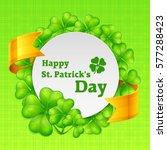 st. patricks day clover round... | Shutterstock .eps vector #577288423