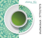cup of green tea with doodle... | Shutterstock .eps vector #577317073