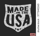 t shirt print design. made in...   Shutterstock .eps vector #577340263